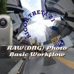 RAW(DNG) Photo Basic Workflow